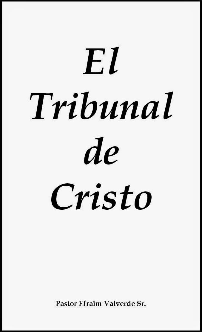 Efraim Valverde-El Tribunal De Cristo-