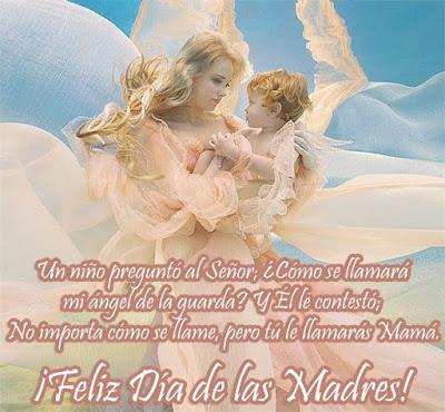 Mamá es mi ángel de la guarda - Feliz Día de las Madres