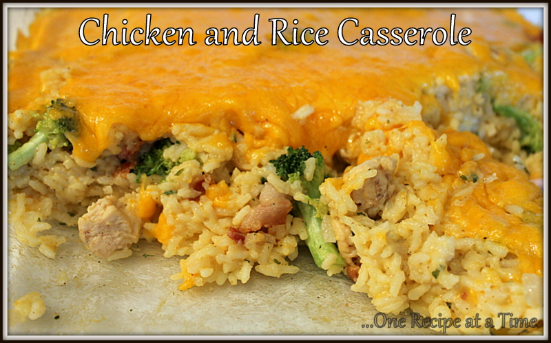 ... at a Time: Chicken and Rice Casserole - No Cream of Something Soup