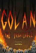 Golan the Insatiable Season 1 Episode 1
