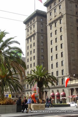 exterior of The Westin St. Francis in San Francisco
