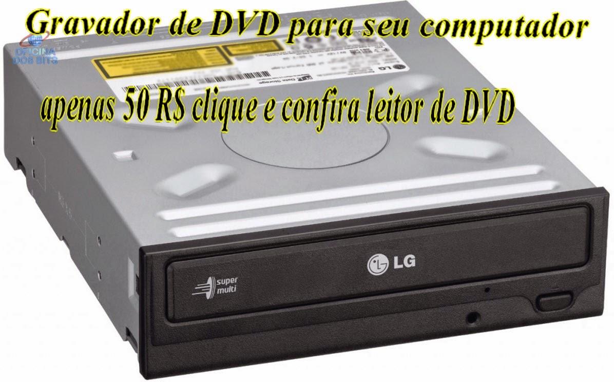 Gravador DVD para seu PC