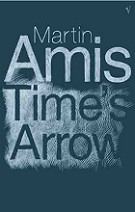 Time's Arrow by Martin Amis book cover image