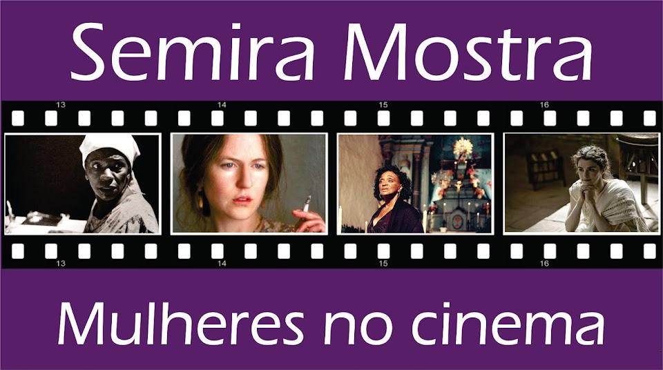 Semira Mostra Mulheres no cinema