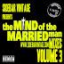 Sidebar Vintage Mixtape: The Mind of A Married Man Mixes #3