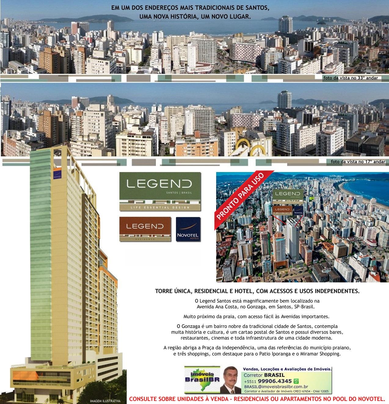 LEGEND Santos - Apartamentos e Hotel - Av.Ana Costa,Santos/São Paulo-Brasil