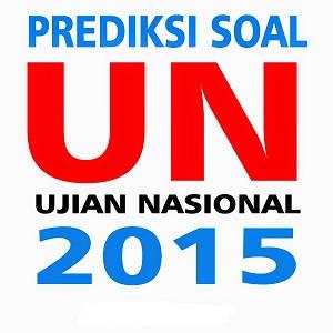 prediksi soal UN 2015