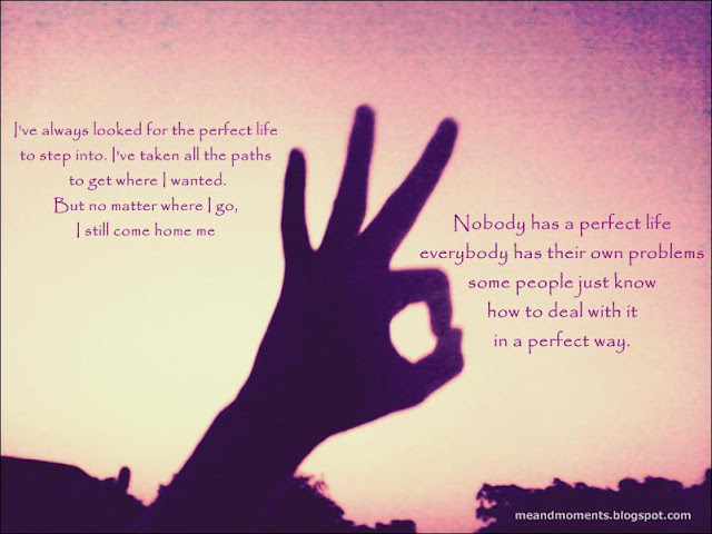 perfect life, life quotes, perfect life quotes