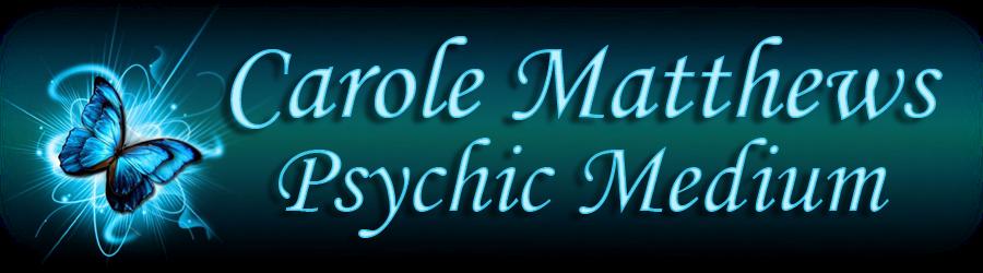 Carole Matthews Psychic Medium