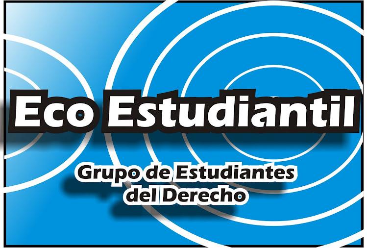 Eco Estudiantil | Grupo de Estudiantes del Derecho