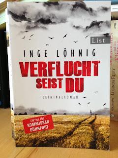 """""""Verflucht seist du"""" von Inge Löhnig"""