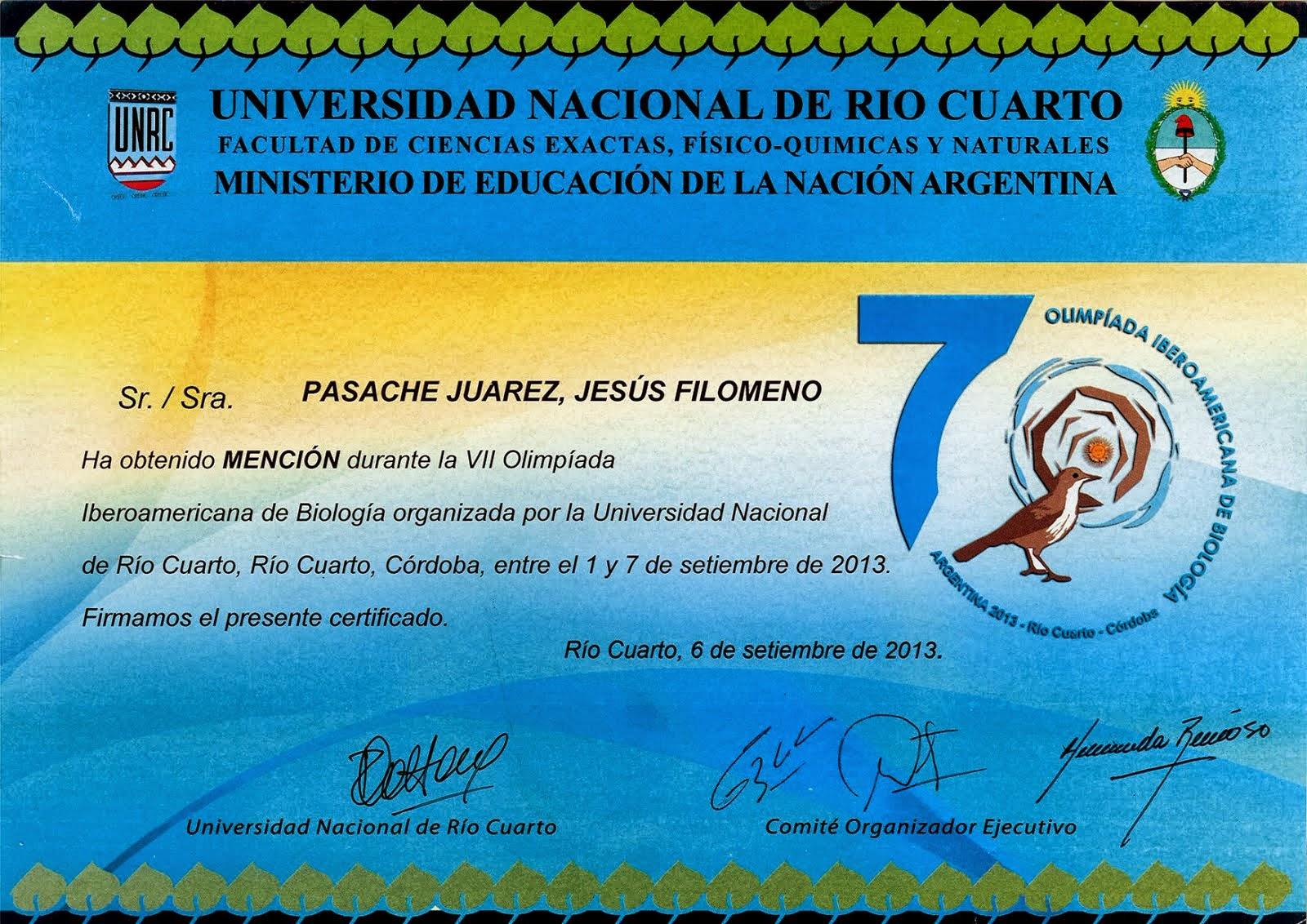 SEPTIMA OLIMPIADA IBEROAMERICANA DE BIOLOGIA OIAB  RIO CUARTO - ARGENTINA 2013.
