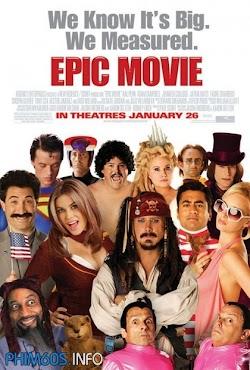 Thiên Anh Hùng Ca - Epic Movie () Poster