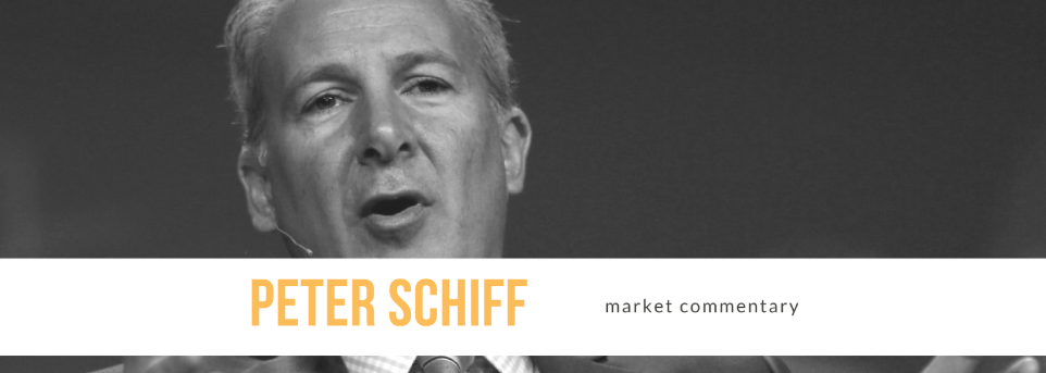 Peter Schiff On The Markets