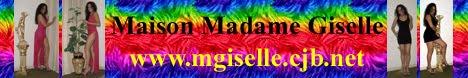 """MAISON MADAME GISELLE"""