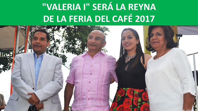 """VALERIA I"" SERÁ LA REYNA DE LA FERIA DEL CAFÉ 2017"