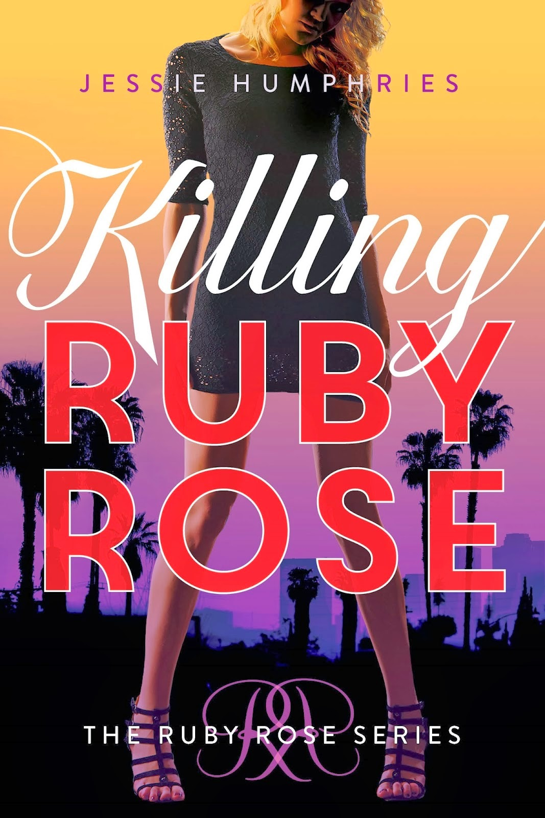 http://www.amazon.com/Killing-Ruby-Rose-The-Series/dp/147782006X/ref=sr_1_1?ie=UTF8&qid=1399257744&sr=8-1&keywords=killing+ruby+rose