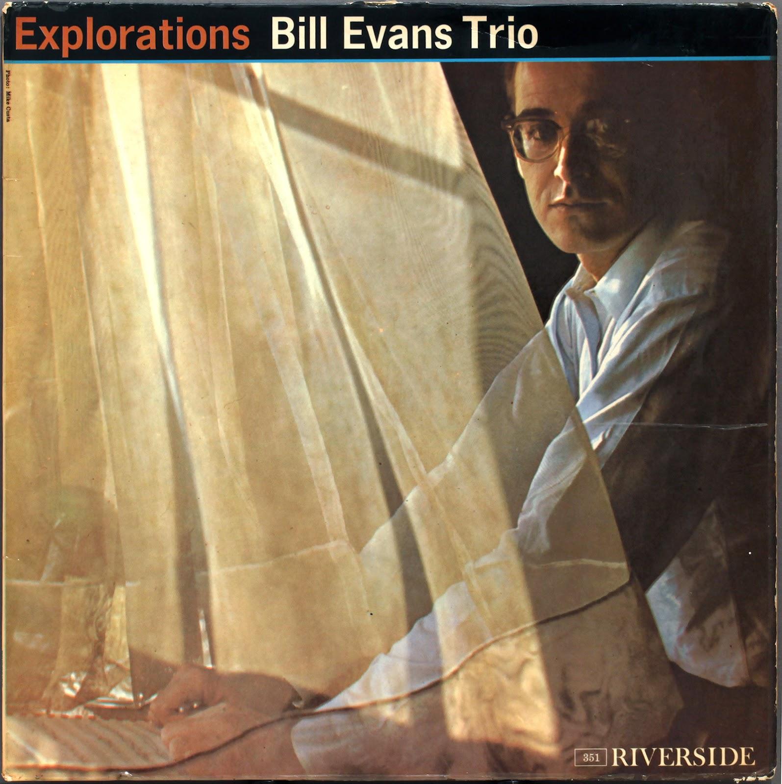 http://2.bp.blogspot.com/-gwREAzlCbgs/T6mVK_v09xI/AAAAAAAACPI/g9mhA39aM_Q/s1600/Bill+Evans+-+Explorations+(1961LP).jpg
