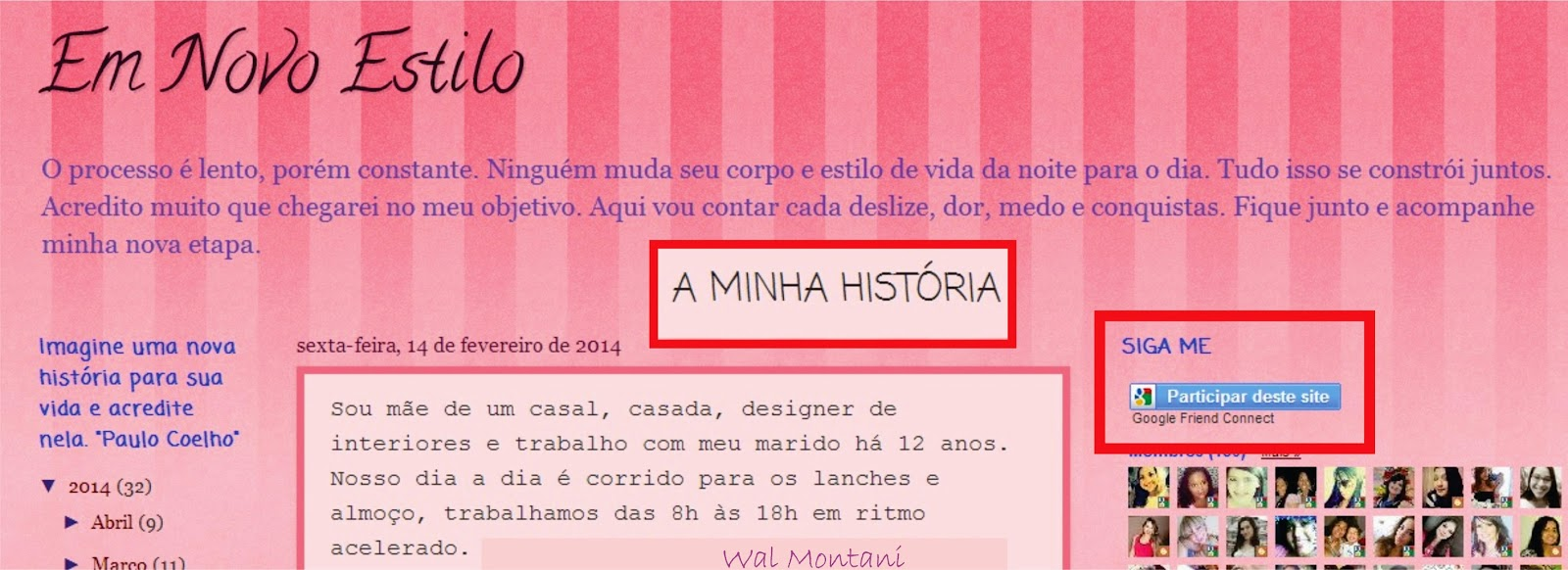 http://emnovoestilo.blogspot.com.br/2014/02/a-minha-historia.html