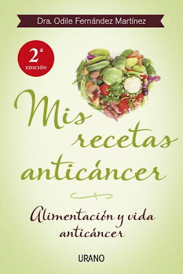 mis recetas anticancer, odile fernandez, anticancer