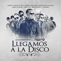 Llegamos A La Disco (Oficial) - Daddy Yankee ft. Baby Rasta & Gringo Arcangel engo Flow Kendo Kaponi De la Ghetto Alex Kyza y Farruko