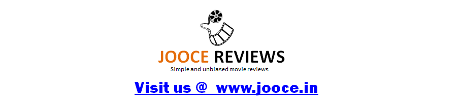 Jooce Reviews - Movie Reviews, Music Reviews - Tamil, Malayalam and Hindi