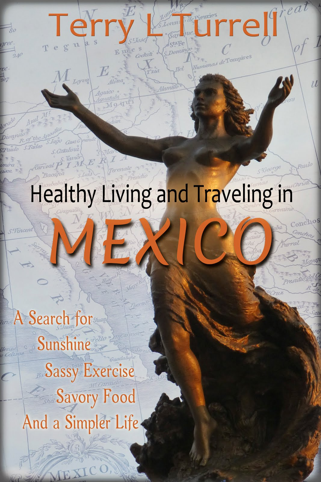 Healthy Living in Mexico #1 eBook Link: