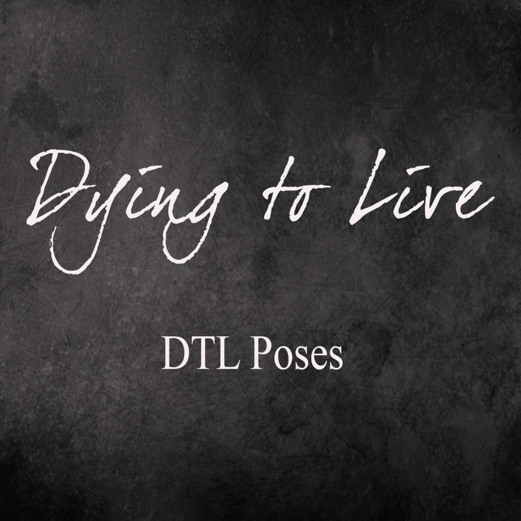 DYING TO LIVE - DTL Poses Mainstore