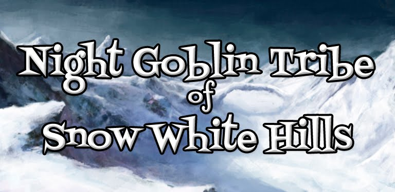 Night Goblin Tribe of Snow White Hills