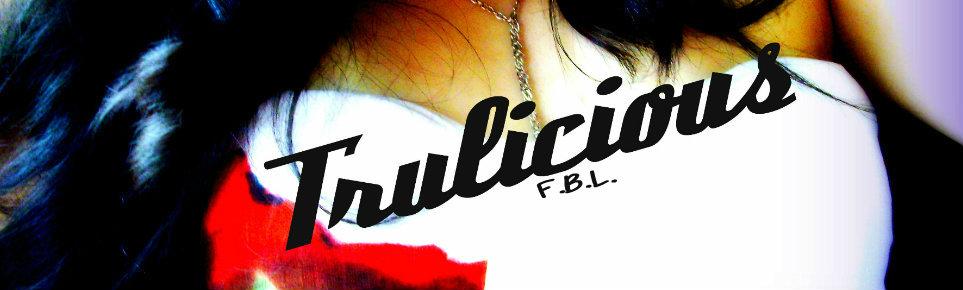 Trulicious fbl