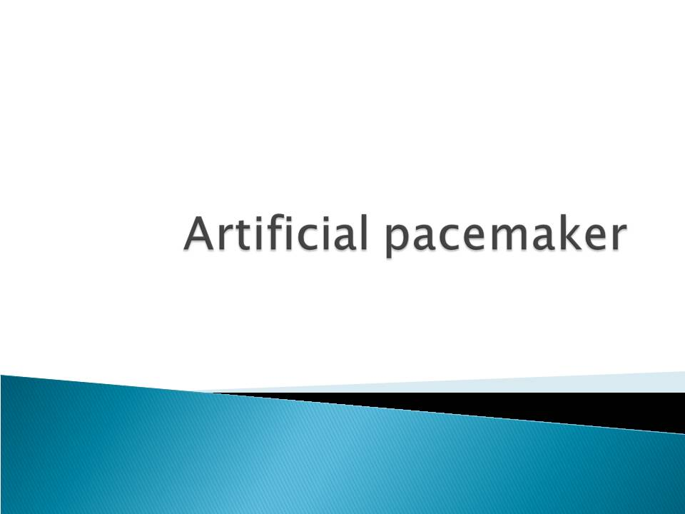 artificial pacemaker A pacemaker is implanted when your heart does not beat fast enough or there is difficulty with electrical signals that elicit heart beats a pacemaker is made of a generator that has a power.