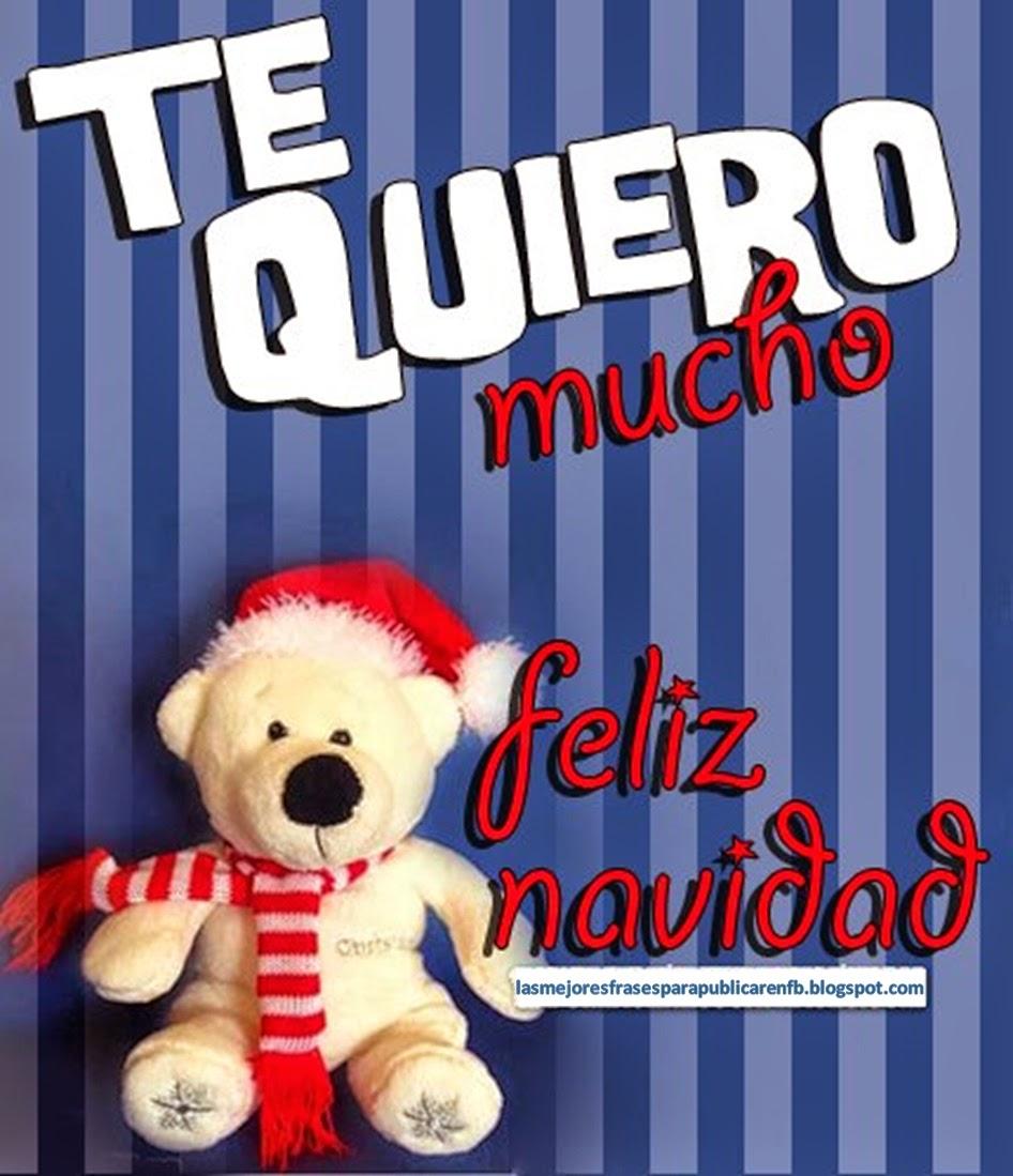 Frases De Navidad: Te Quiero Mucho Feliz Navidad
