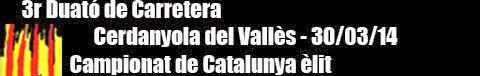 Duatló de Cerdanyola 30/03/2014 - Campionat Catalunya Elit