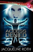 Access Denied-Now in Print!