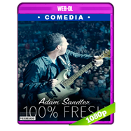 Adam Sandler: 100% Fresh (2018) WEB-DL 1080p Audio Ingles 5.1 Subtitulada