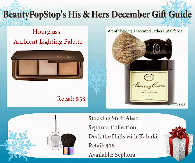 beautypopstop holiday his and hers december gift guide featuring hourglass ambient lighting palette, art of shaving lather up set, sephora deck the halls with kabuki