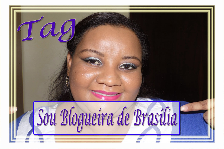 Tag – Sou Blogueira de Brasília