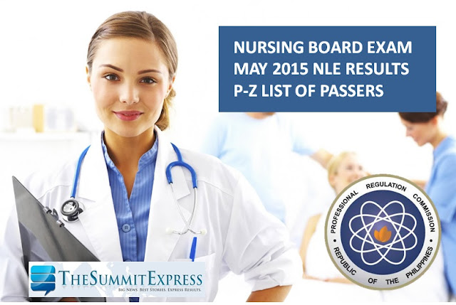 May 2015 Nursing board exam NLE Results P-Z List of Passers