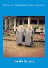 Reminiscências Biográficas de Uma  Missionária Religiosa