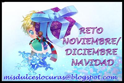 "{Reto Nov/Dic de ""Mis dulces locuras""}"
