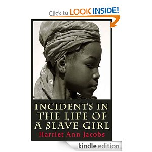 jacobs experiences in the story of incidents in the life of a slave girl Literary influences on harriet jacobs's incidents in the life of a slave girl   slaves experience a change from chattel, enduring suffering, to man or  the  sentimental novel provided jacobs not only with a setting, a plot, and a series of  topics.