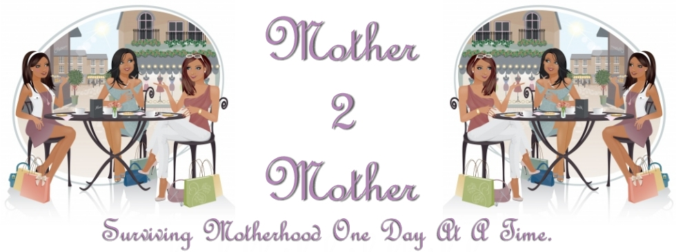 Mother 2 Mother Blog