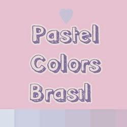 ( ◡‿◡ ♡) Pastel Colors Brasil