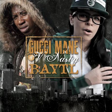 [Album] Gucci Mane And V-Nasty – Baytl