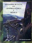 Soldados de Elite en Centroamérica y México