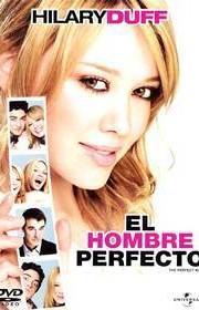 Ver El hombre perfecto (The Perfect Man) (2005) Online