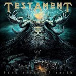 TESTAMENT – Dark Roots of Earth - 4,5 / 5