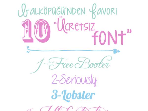 Bloglarınızda Kullanabileceğiniz 10 Ücretsiz Font