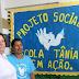 Projeto Social Escola Tânia em Ação será realizado dia 28 de novembro (quinta-feira)
