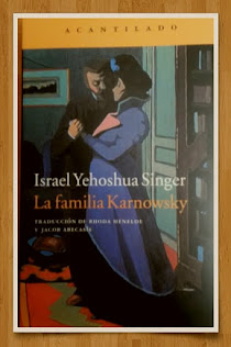 ESTOY LEYENDO  A ISRAEL YEHOSHUA SINGER